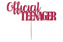 Cake Topper - Official Teenager - Deep Pink