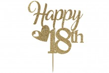 Cake Topper - Happy 18th Birthday - Light Gold