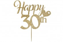 Cake Topper - Happy 30th Birthday - Light Gold